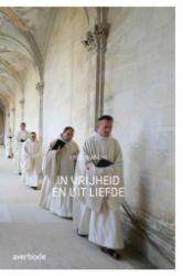 Leggi tutto: In vrijheid en uit liefde