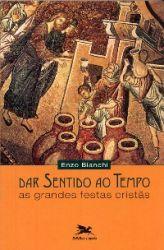 Read more: Dar Sentido ao Tempo