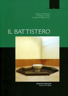 Il Battistero Qiqajon 2008, pp. 252 -  € 24,00