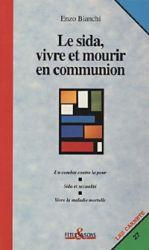 Leggi tutto: Le sida, vivre et mourir en communion