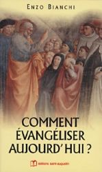 Leggi tutto: Comment évangéliser aujourd'hui?