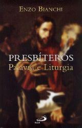 Read more: Presbíteros: Palavra e Liturgia