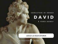 Leggi tutto: David - È vero dono?