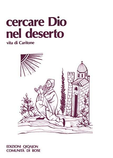 Cercare Dio nel deserto