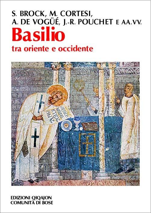 Basilio tra oriente e occidente