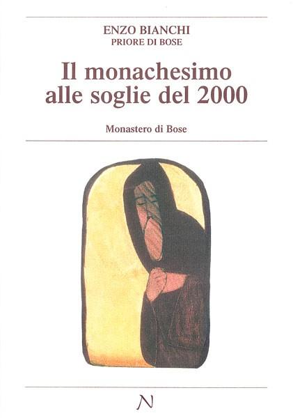 Il monachesimo alle soglie del 2000