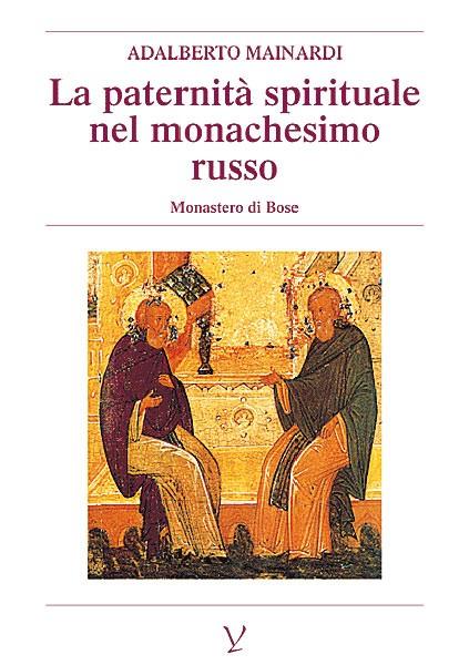 La paternità spirituale nel monachesimo russo