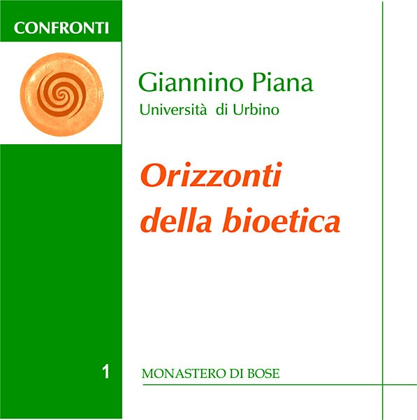 Orizzonti della bioetica