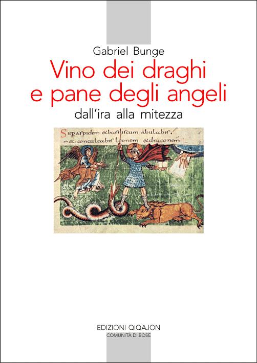 Vino dei draghi e pane degli angeli