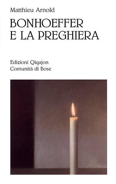 Bonhoeffer e la preghiera