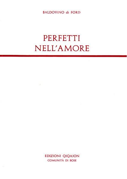 Perfetti nell'amore