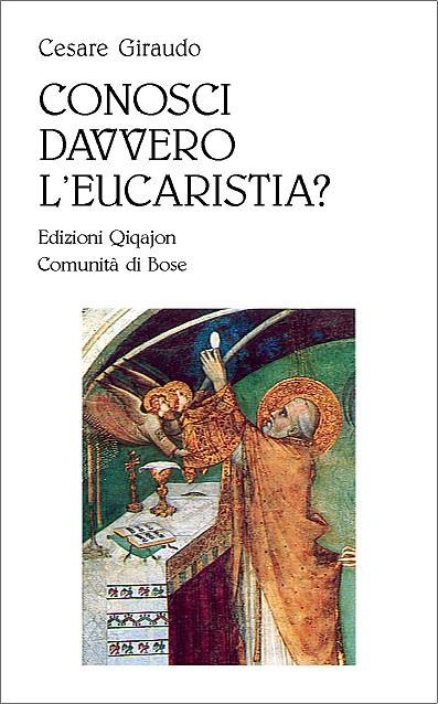 Conosci davvero l'eucaristia?