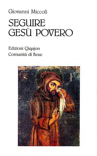 Seguire Gesù povero