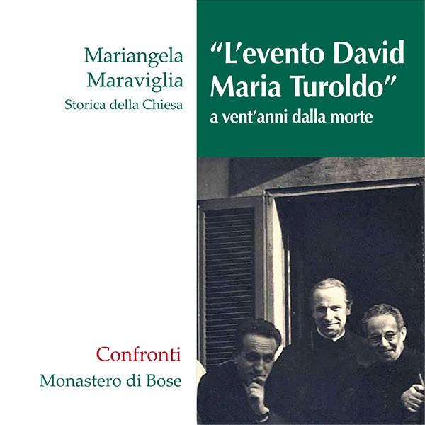 """""""L'evento David Maria Turoldo"""" a vent'anni dalla morte"""