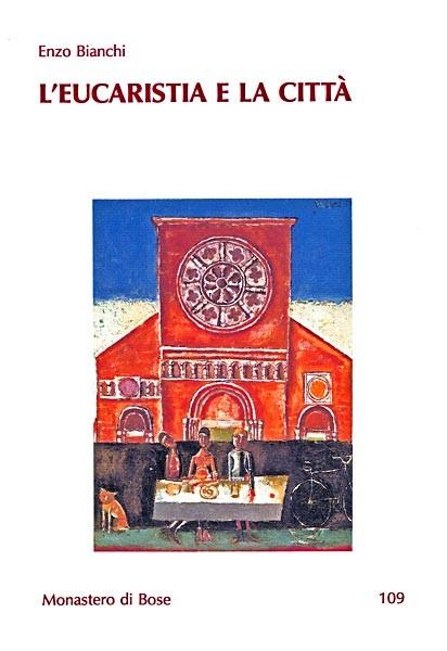 L'eucaristia e la città