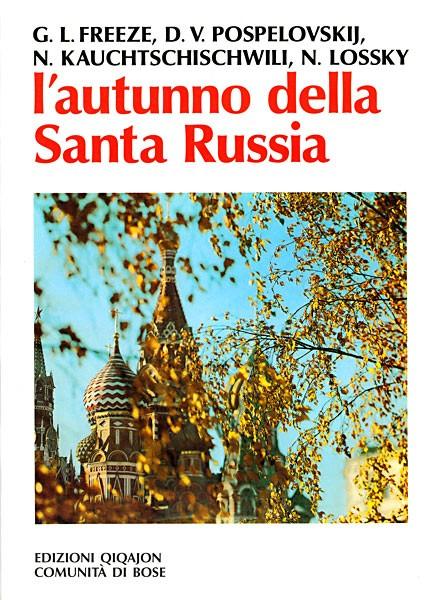 L'autunno della santa Russia