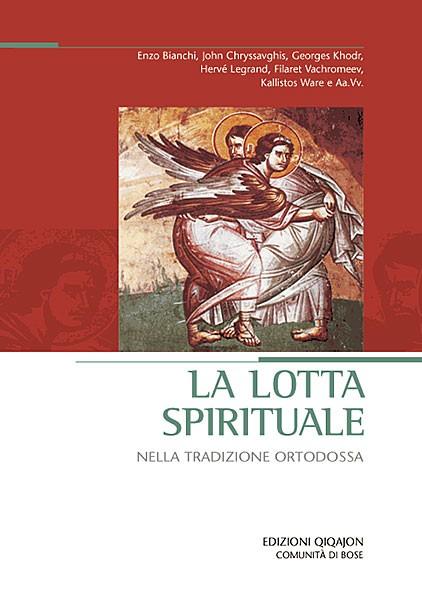 La lotta spirituale nella tradizione ortodossa