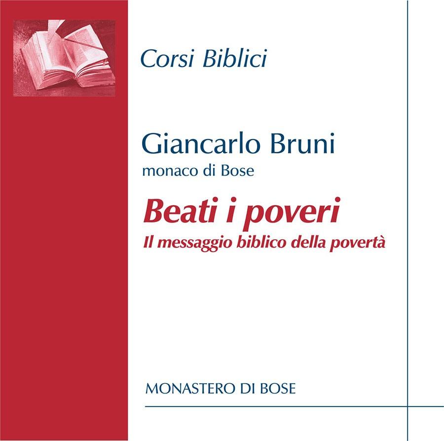Beati i poveri. Il messaggio biblico della povertà