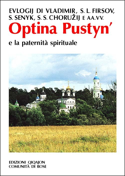 Optina Pustyn' e la paternità spirituale