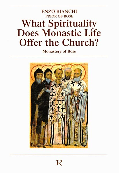 What spirituality does monastic life offer the church?