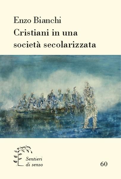 Cristiani in una società secolarizzata