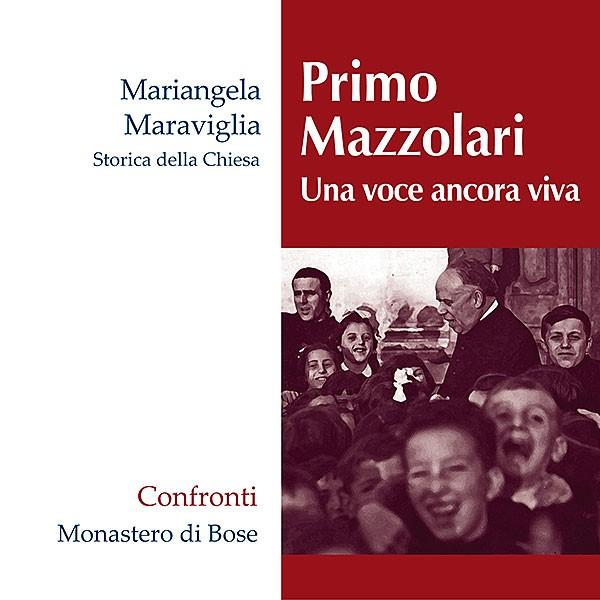 Primo Mazzolari. Una voce ancora viva