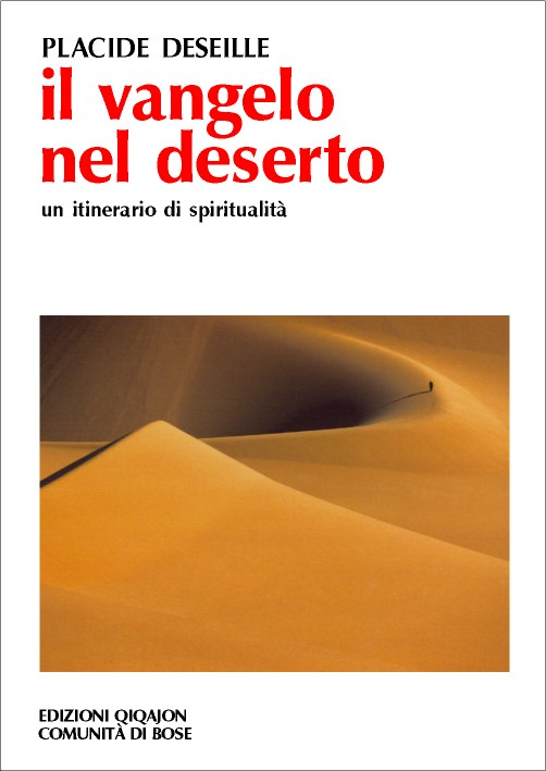 Il vangelo nel deserto
