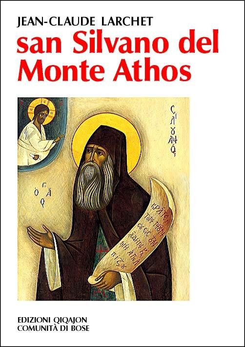 San Silvano del Monte Athos