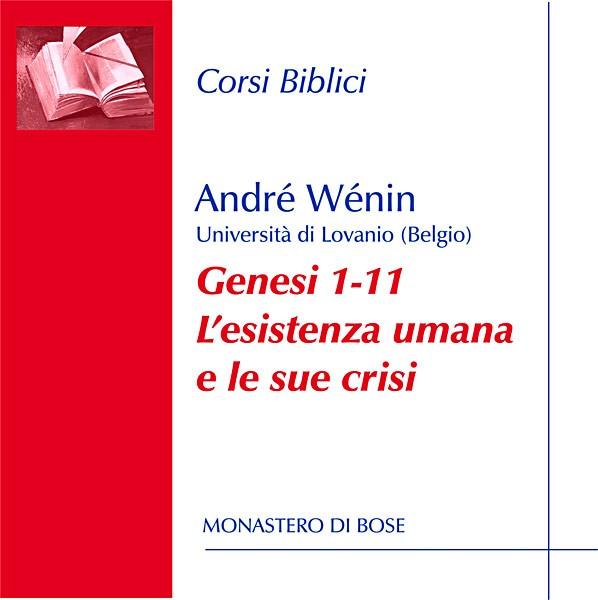 Genesi 1-11. L'esistenza umana e le sue crisi