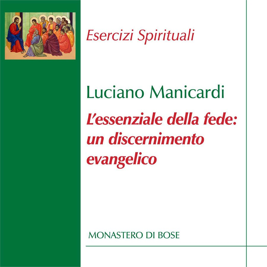 L'essenziale della fede: un discernimento evangelico