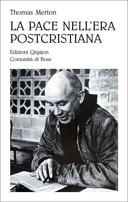 La pace nell'era postcristiana