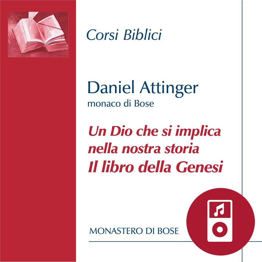 Un Dio che si implica nella nostra storia: una lettura della Genesi