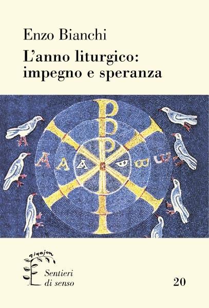 L'anno liturgico: impegno e speranza