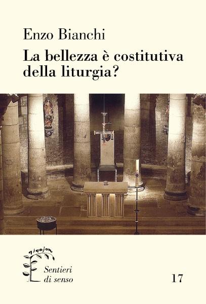 La bellezza è costitutiva della liturgia?