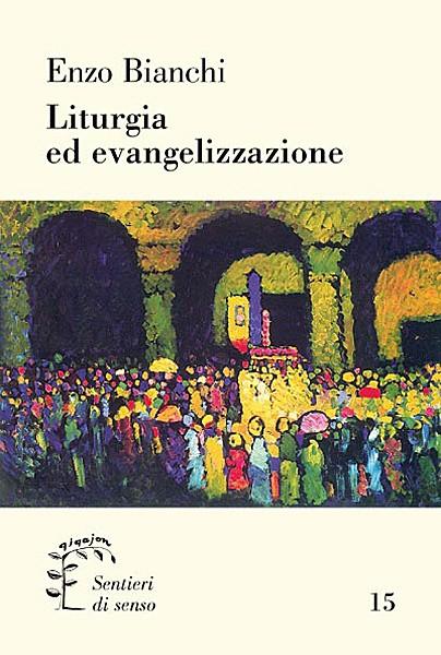 Liturgia ed evangelizzazione