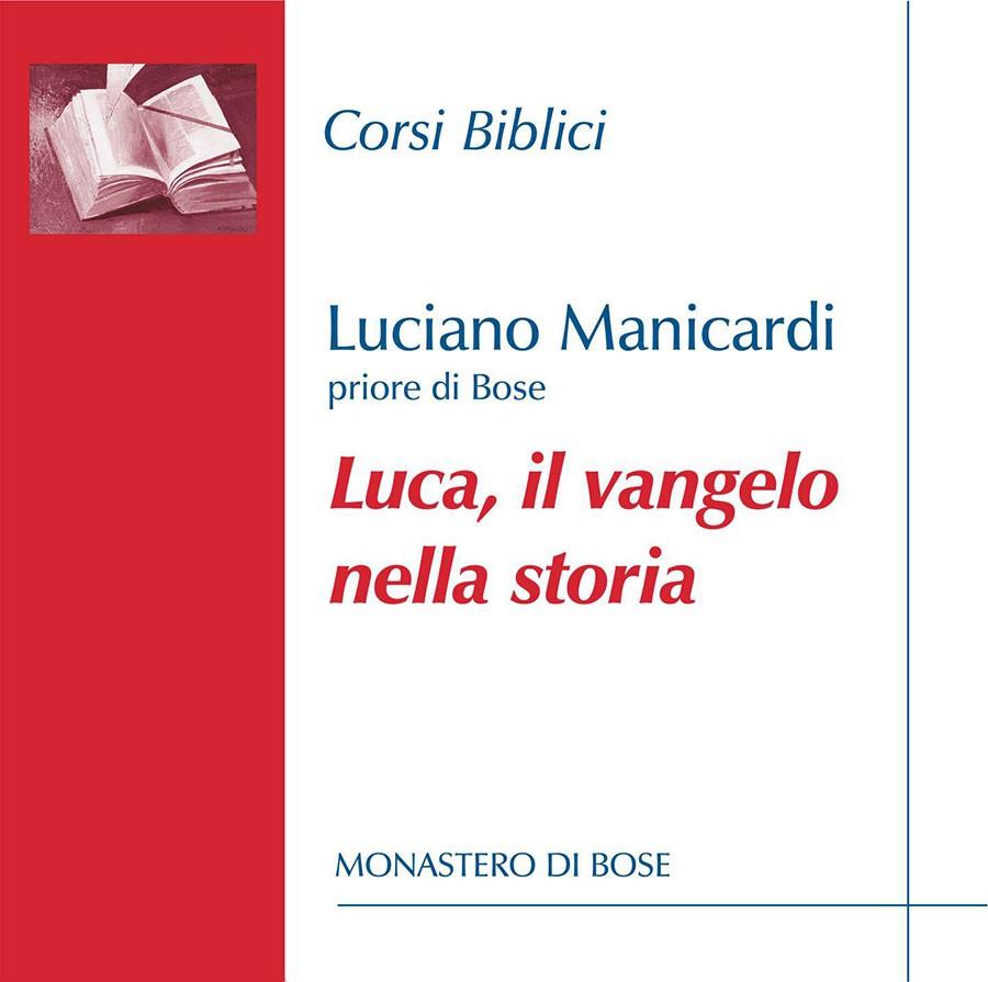Luca: il vangelo nella storia