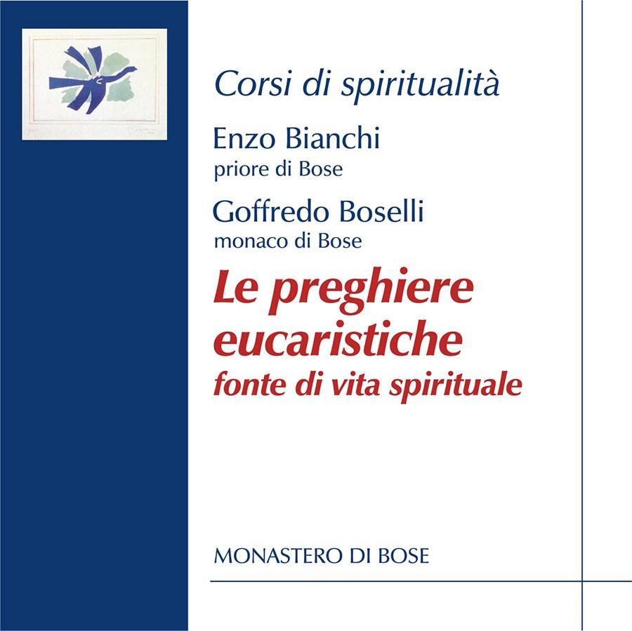 Le preghiere eucaristiche, fonte di vita spirituale