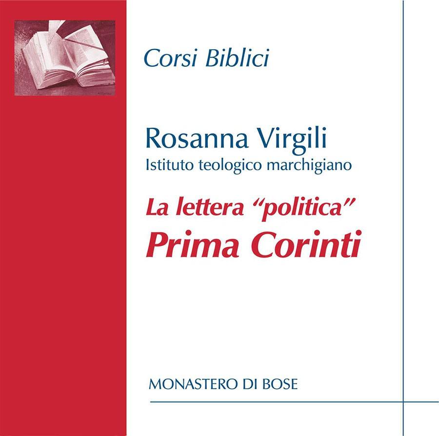 """La lettera """"politica"""". Lettura di Prima Corinti"""
