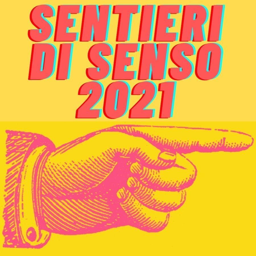 Abbonamento sentieri di senso anno 2021