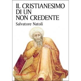 Il cristianesimo di un non credente