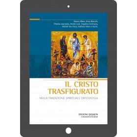 Il Cristo trasfigurato nella tradizione spirituale ortodossa