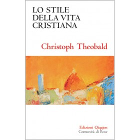 Lo stile della vita cristiana