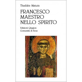 Francesco, maestro nello Spirito