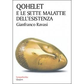 Qohelet e le sette malattie dell'esistenza