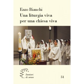 Una liturgia viva per una chiesa viva