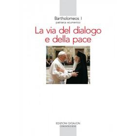 La via del dialogo e della pace