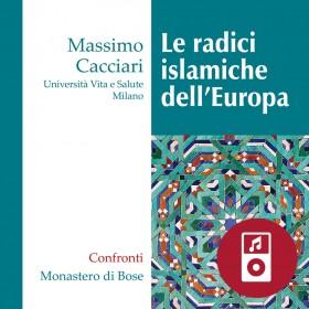 Le radici islamiche dell'Europa
