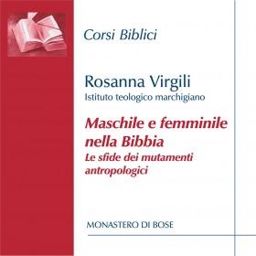 Maschile e femminile nella Bibbia: le sfide dei mutamenti antropologici