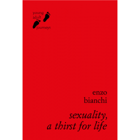 Sexuality, A Thirst for Life