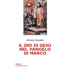 Il Dio di Gesù nel Vangelo di Marco